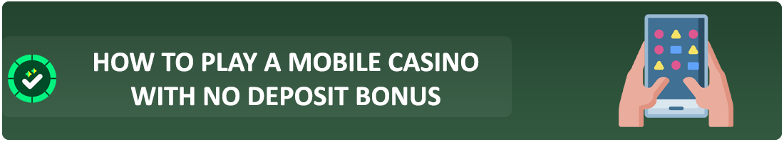 how to play mobile casino without deposit